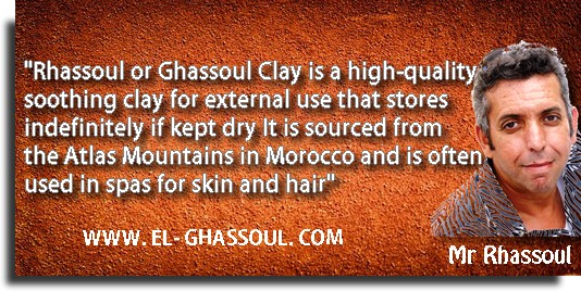 """Rhassoul or Ghassoul Clay is a high-quality soothing clay for external use that stores indefinitely if kept dry, It is sourced from the Atlas Mountains in Morocco and is often used in spas for skin and hair."" – Mr Rhassoul."